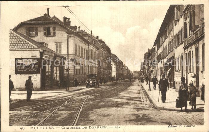 Mulhouse Muehlhausen Chausee de Dornach  Kat. Mulhouse