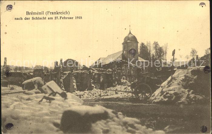 Bremenil Nach der Schlacht vom 27 Februar 1915 Kat. Bremenil