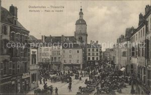 Diedenhofen Marktplatz Place du Marche Kat. Thionville