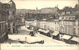 Bar le Duc Lothringen Perspective de la Rue Entre deux Ponts Rue Rousseau Ville Haute Kat. Bar le Duc