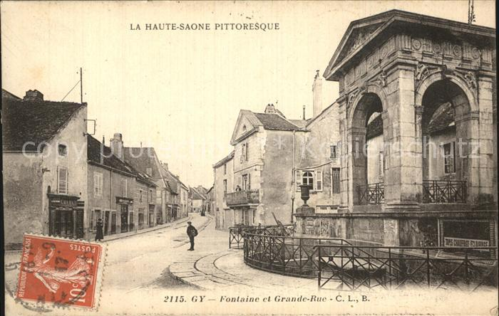 Gy Haute Saone Fontaine et Grande Rue Kat. Gy