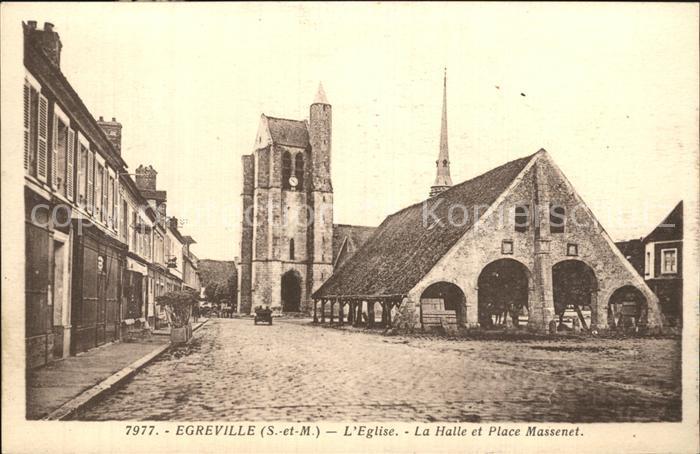 Egreville L Eglise La Halle et Place Massenet Kat. Egreville