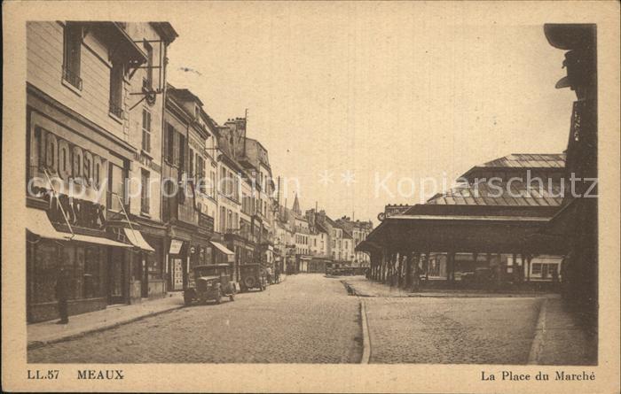 Meaux Seine et Marne La Place du Marche  Kat. Meaux