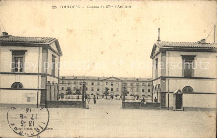 Toulouse Haute Garonne Caserne du 57 Artillerie Kat. Toulouse