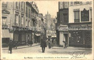 Le Mans Sarthe Carrefour Saint Nicolas et Rue Marchande Kat. Le Mans