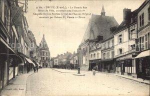 Dreux La Grande Rue Hotel de Ville Chapelle Kat. Dreux