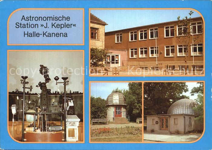 Halle Saale Kanena Astronomische Station Johannes Kepler Polytechnikum Kat. Halle