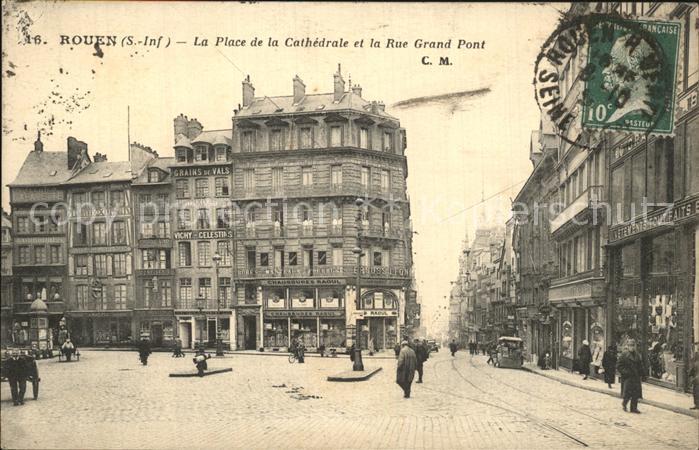 Rouen Place de la Cathedrale Rue Grand Pont Kat. Rouen