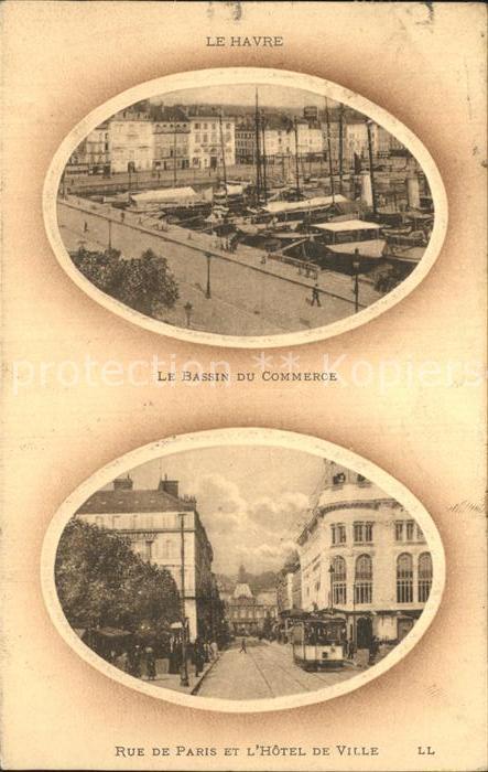 Le Havre Bassin du Commerce Port Rue de Paris Hotel de Ville Kat. Le Havre