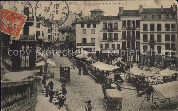 Saint Etienne Loire Place du Marche de la Ferraille Kat. Saint Etienne