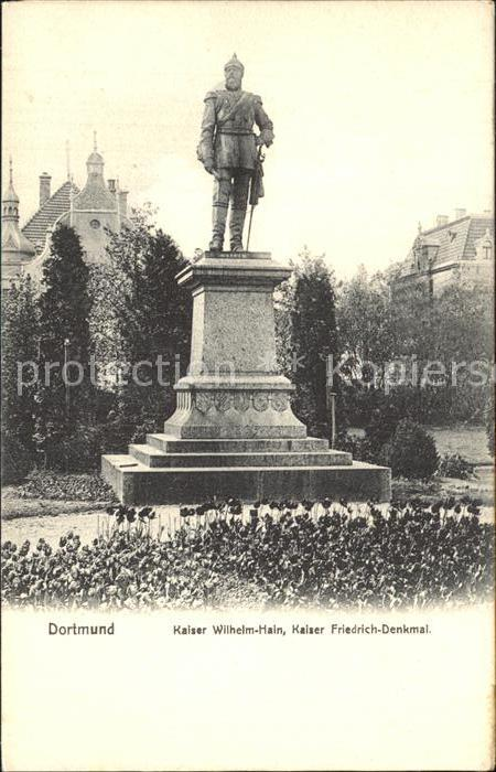 Dortmund Kaiser Wilhelm Hain Kaiser Friedrich Denkmal Statue Kat. Dortmund