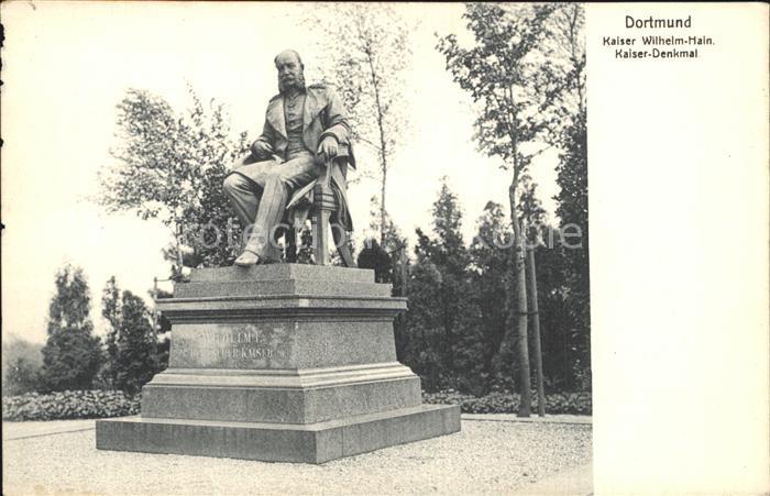 Dortmund Kaiser Wilhelm Hain Kaiser Denkmal Statue Kat. Dortmund