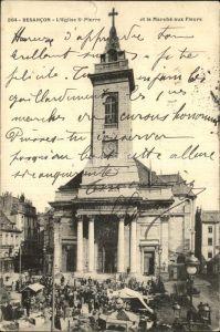 Besancon Doubs Eglise Saint Pierre Marche aux Fleurs Kat. Besancon