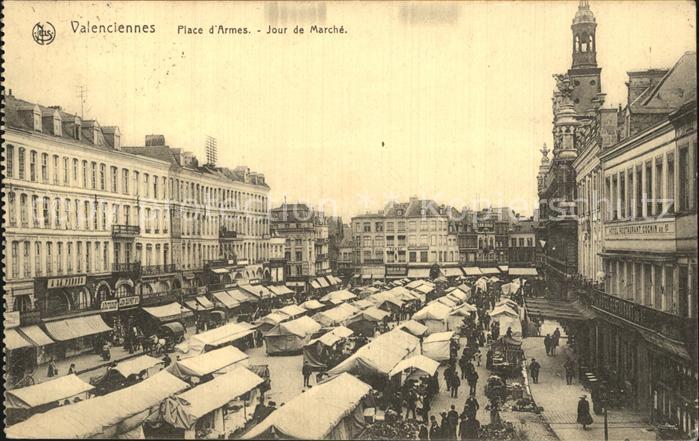 Valenciennes Place d Armes Jour de Marche Kat. Valenciennes