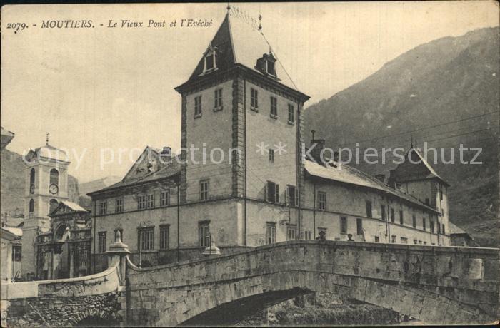 Moutiers d Albertville Le Vieux Pont et l Eveche Kat. Moutiers