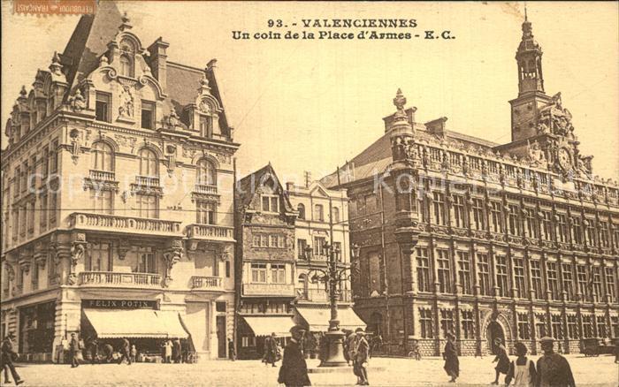 Valenciennes Un coin de la Place d Armes Kat. Valenciennes