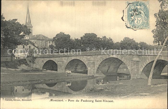Mirecourt Pont du Faubourg Saint Vincent Eglise Kat. Mirecourt
