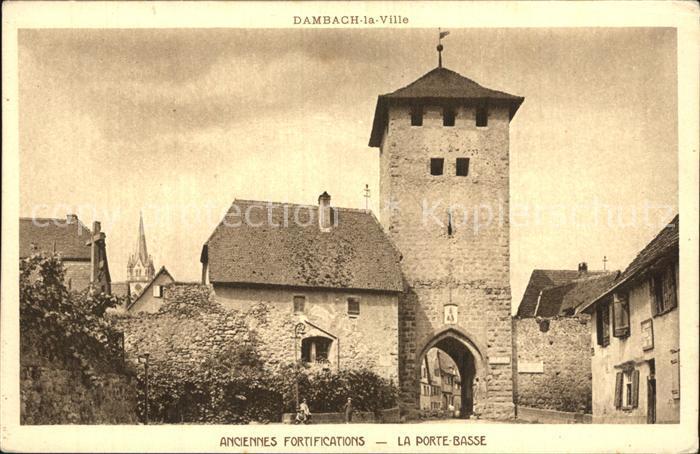 Dambach la Ville Anciennes Fortifications Porte basse Kat. Dambach la Ville