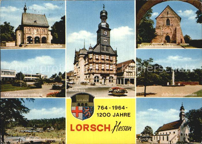 Lorsch Hessen Rathaus Koenigshalle Waldschwimmbad  Kat. Lorsch