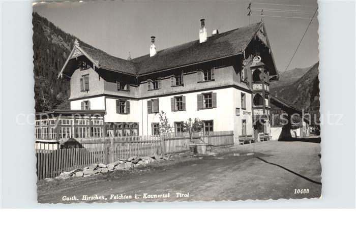 Feichten Kaunertal Gasthaus Hirschen Kat. Tirol