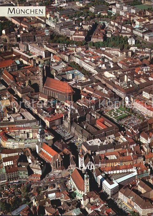 Muenchen Fliegeraufnahme Rathaus Marienplatz Frauenkirche Kat. Muenchen