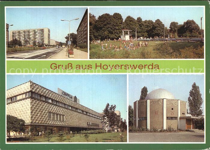 Hoyerswerda Wilhelm Pieck Strasse Freibad Centrum Warenhaus Planetarium Kat. Hoyerswerda