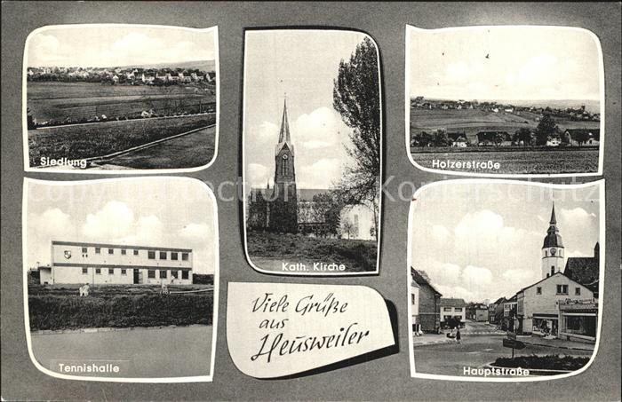 Heusweiler Siedlung Kath Kirche Holzerstr Tennishalle Hauptstr Kat. Heusweiler