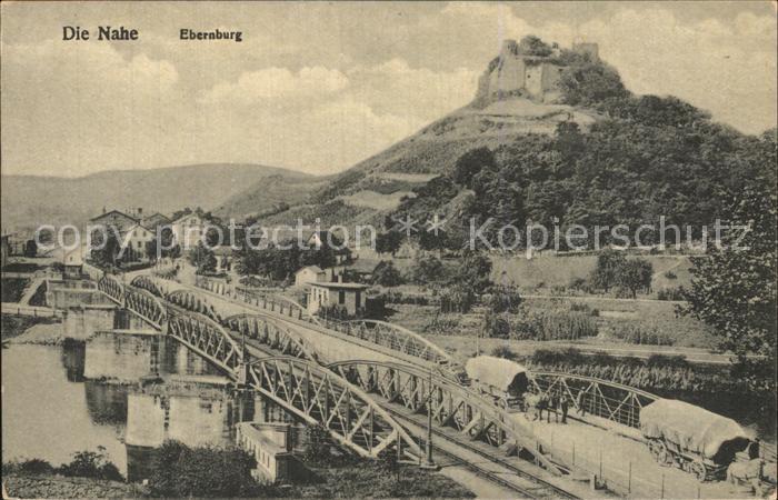 Ebernburg Nahe Bruecke Kat. Bad Muenster am Stein Ebernburg