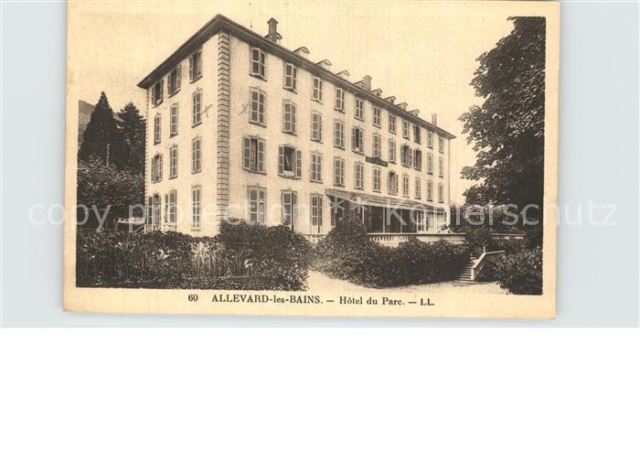 Allevard les Bains Isere Hotel du Parc Kat. Allevard