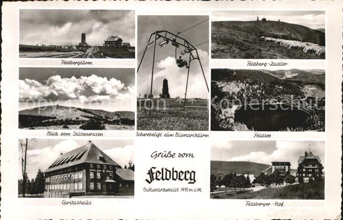 Feldberg Schwarzwald Feldbergturm Schwebelift Zastler Feldsee Caritashaus Hotel Feldberger Hof Kat. Feldberg (Schwarzwald)