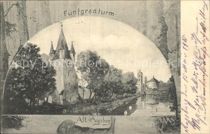 Augsburg Alt Augsburg Fuenfgradturm Kat. Augsburg