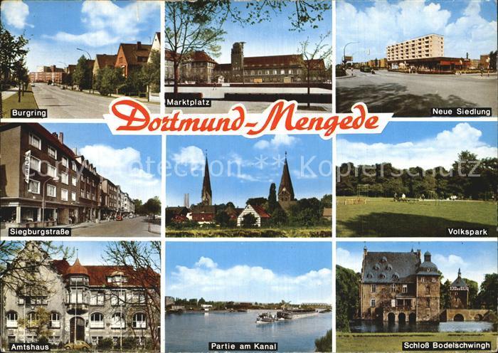 Mengede Burgring Marktplatz Volkspark Amtshaus Kanal Schloss Bodelschwingh Kat. Dortmund