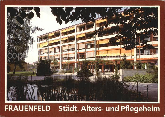 Frauenfeld Alters Pflegeheim Kat. Frauenfeld
