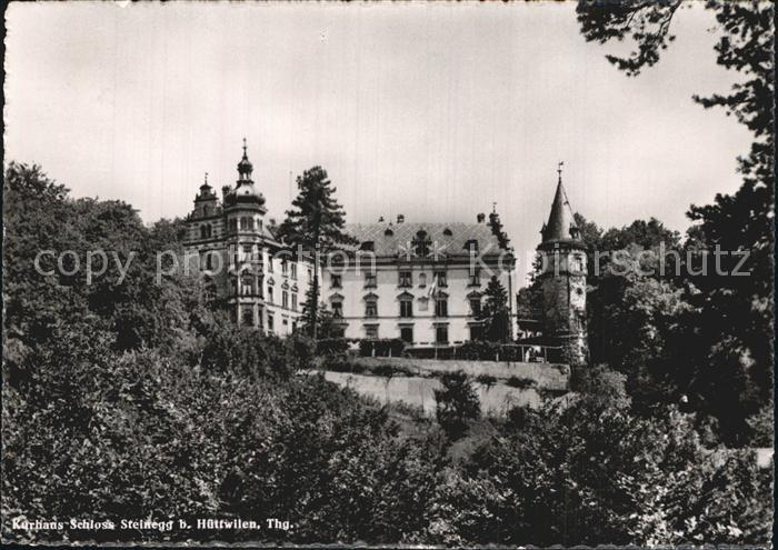Huettwilen Kurhaus Schloss Steinegg Kat. Huettwilen