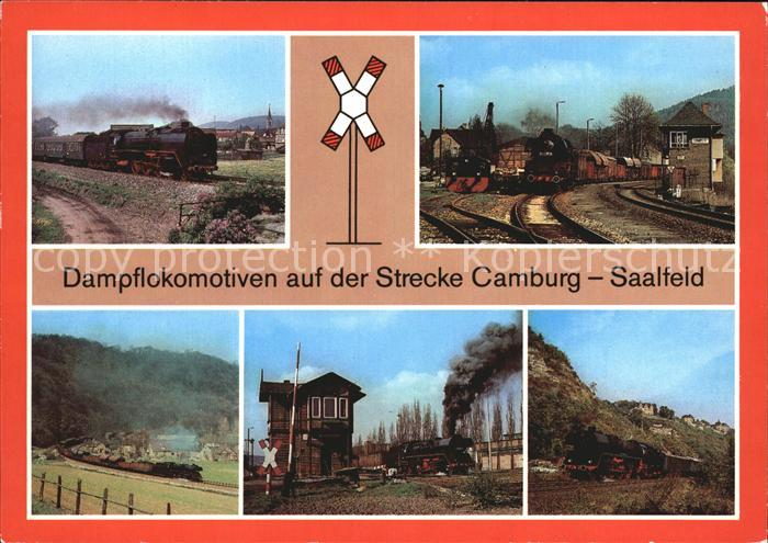 Lokomotive Dampflokomotiven Strecke Camburg Saalfeld  Kat. Eisenbahn