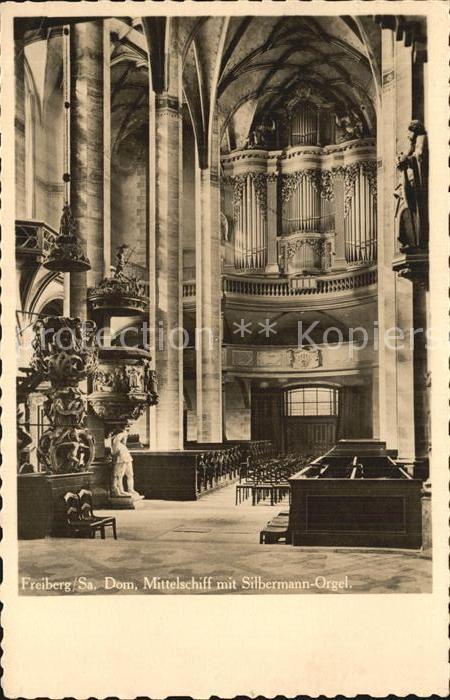 Kirchenorgel Freiberg Sachsen Dom Mittelschiff Silbermann Orgel Kat. Musik