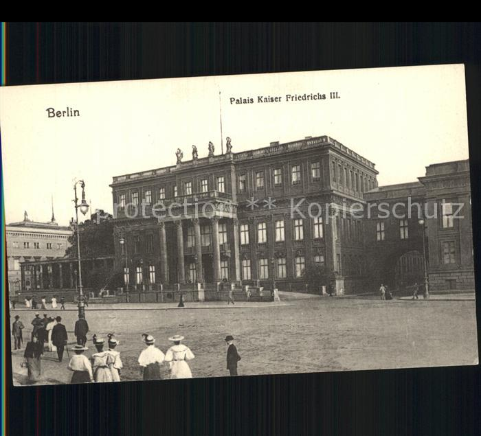 Berlin Palais Kaiser Friedrich III. Kat. Berlin