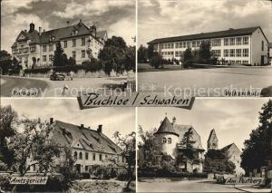 Buchloe Rathaus Volksschule Amtsgericht Postberg Kat. Buchloe