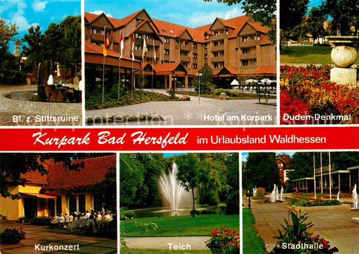 Bad Hersfeld Stiftsruine Kurkonzert Hotel am Kurpark Duden Denkmal Teich Stadthalle Kurkonzert Kat. Bad Hersfeld