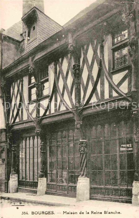Bourges Maison de la Reine Blanche Kat. Bourges
