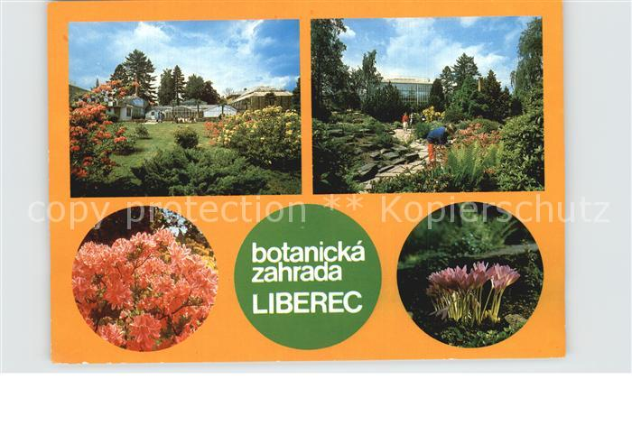 AK / Ansichtskarte Liberec Botanicka Zahrada Botanischer