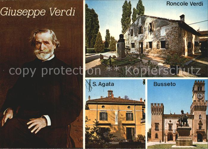 Verdi Giuseppe S. Agata Busseto Roncole Verdi  Kat. Persoenlichkeiten