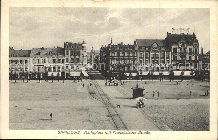 Saarlouis Marktplatz Franzoesische Strasse Kat. Saarlouis