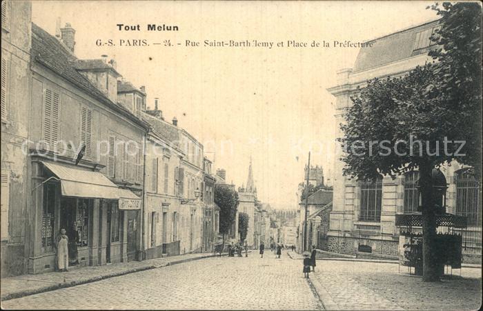 Melun Seine et Marne Rue Saint Bartholemy Place de la Prefecture Kat. Melun