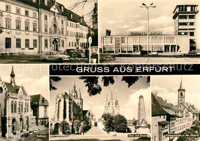 Erfurt Alte Regierung Flughafen Rathaus Dom und Severi Kroemerbruecke Altstadt Kat. Erfurt
