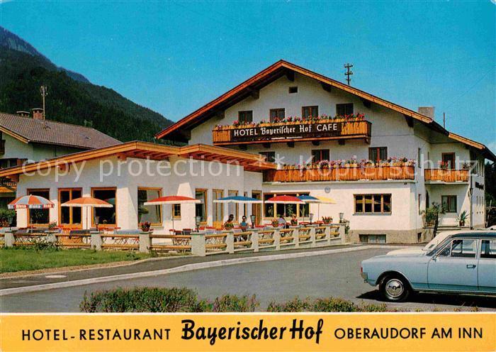 Oberaudorf Hotel Restaurant Bayerischer Hof Kat. Oberaudorf