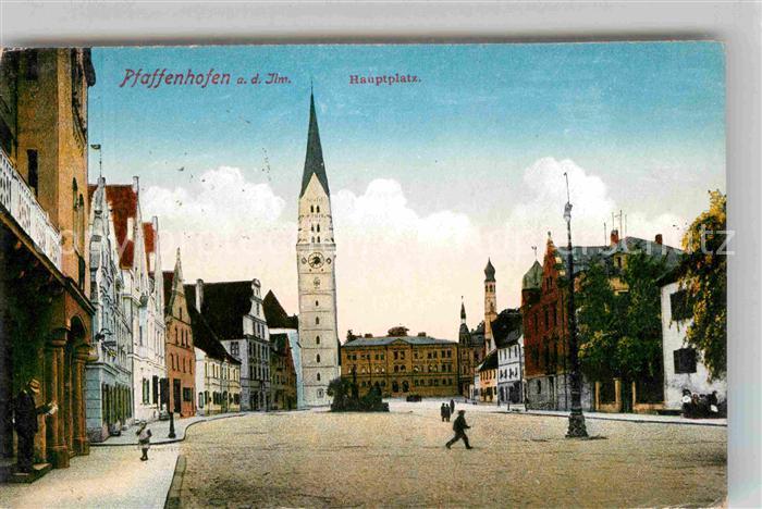 Pfaffenhofen Ilm Hauptplatz Kat. Pfaffenhofen a.d.Ilm