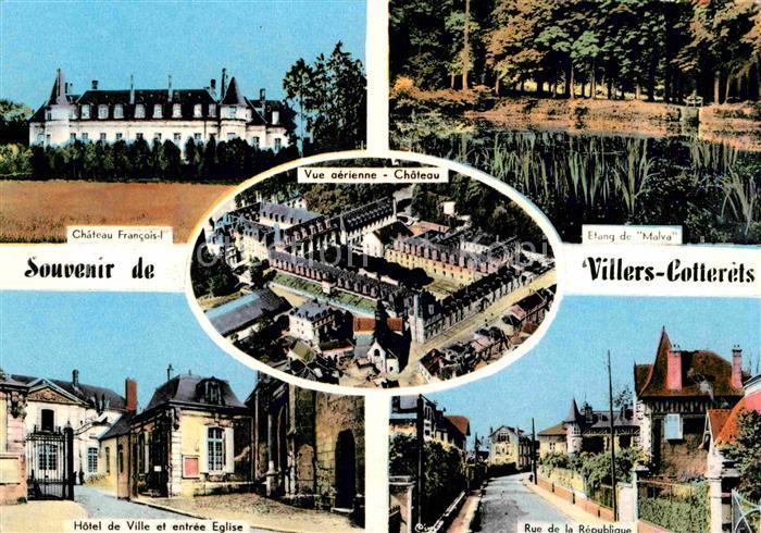 Villers Cotterets Chateau Francois Etang de Malva Hotel de Ville et entree Eglise Rue de la Republique Kat. Villers Cotterets