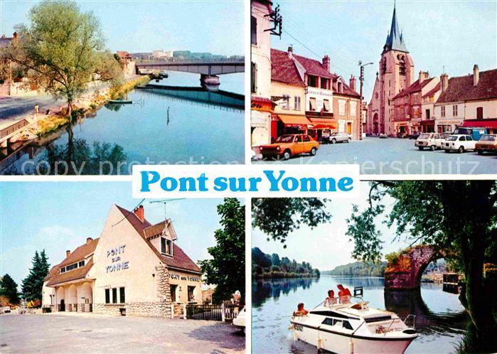 Pont sur Yonne Pont Eglise Bateau Collection Maison de la Presse Kat. Pont sur Yonne