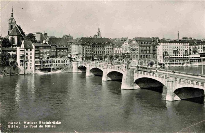 Basel BS Mittlere Rheinbruecke Pont du Milieu Kat. Basel